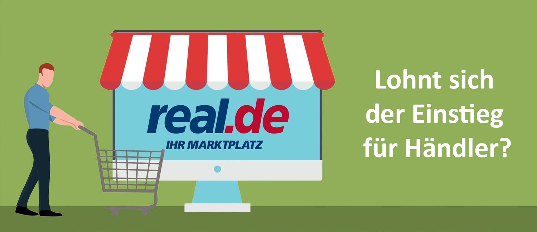 Real Marktplatz - Lohnt sich der Einstieg für Händler?