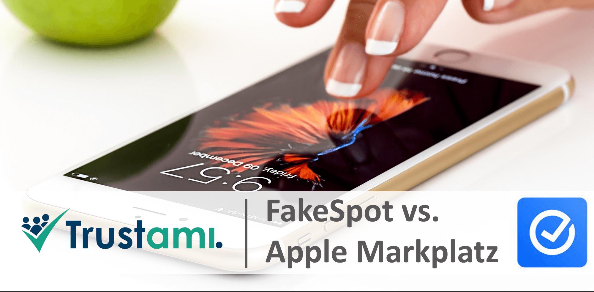 Fakespot vs Apple Marktplatz