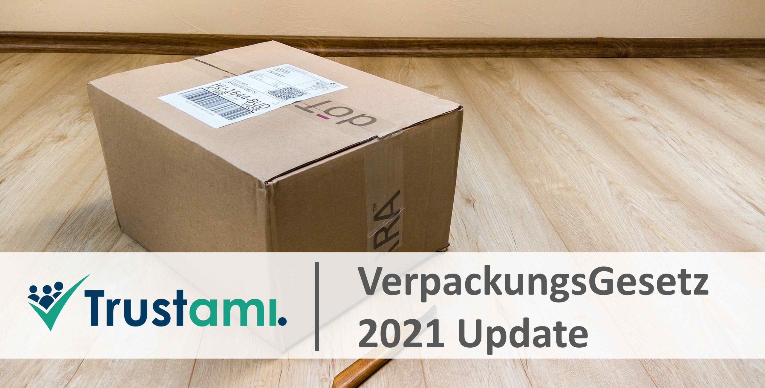 Verpackungsgesetz 2021