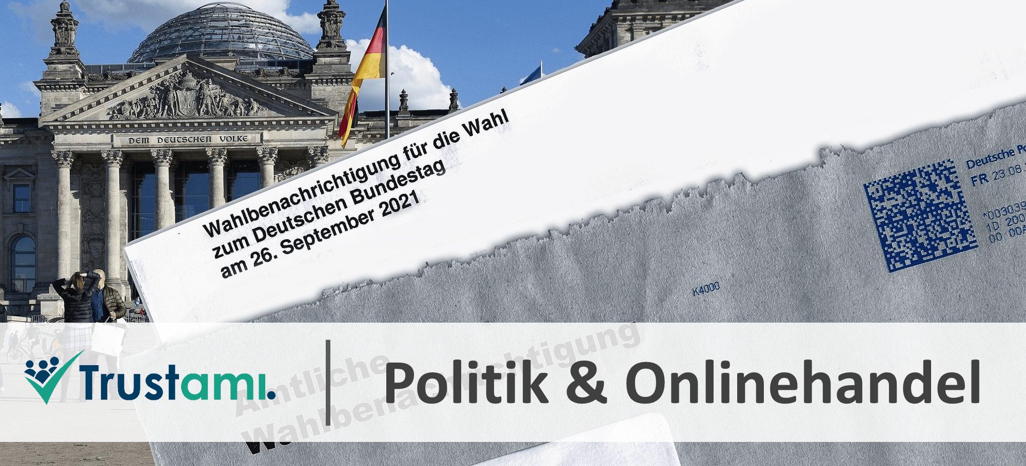 Bundestagswahl 2021 Onlinehandel Politik