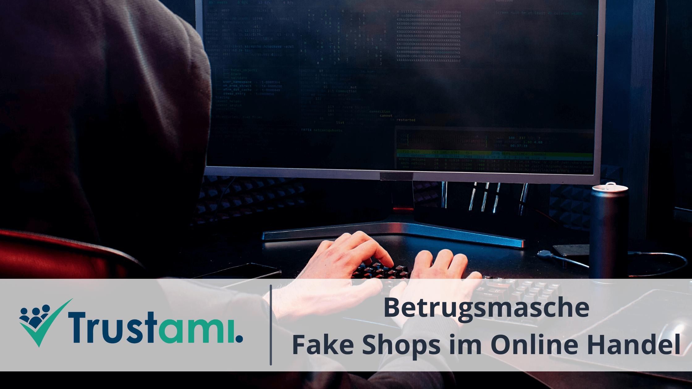 Betrugsmasche mit Fake Shops